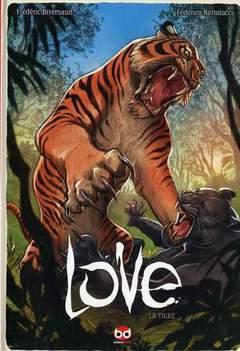 Copertina LOVE n.1 - LA TIGRE, BD EDIZIONI