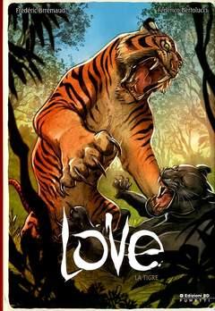 Copertina LOVE Nuova Edizione n.1 - LA TIGRE, BD EDIZIONI