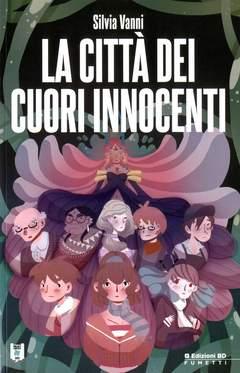 Copertina LUCCA PROJECT CONTEST n.6 - 2013 - LA CITTA' DEI CUORI INNOCENTI, BD EDIZIONI