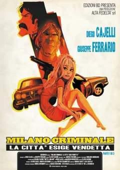 Copertina MILANO CRIMINALE 3 n.1 - LA CITTA' ESIGE VENDETTA, BD EDIZIONI
