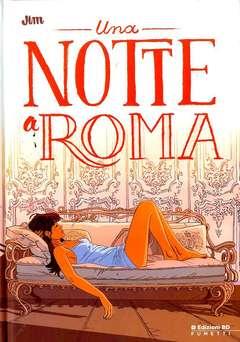 Copertina NOTTE A ROMA n.0 - UNA NOTTE A ROMA, BD EDIZIONI