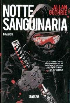 Copertina NOTTE SANGUINARIA n.0 - NOTTE SANGUINARIA - ROMANZO, BD EDIZIONI