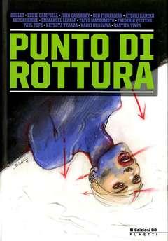 Copertina PUNTO DI ROTTURA n. - PUNTO DI ROTTURA, BD EDIZIONI