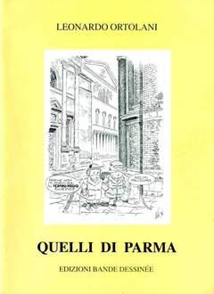Copertina QUELLI DI PARMA n.0 - QUELLI DI PARMA, BD EDIZIONI