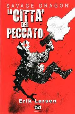 Copertina SAVAGE DRAGON STAG.III n.7 - LA CITTA' DEL PECCATO, BD EDIZIONI