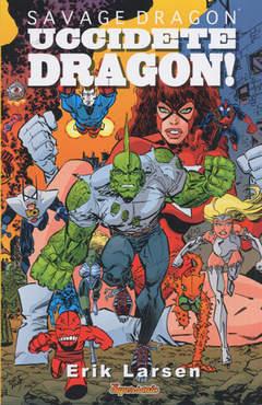 Copertina SAVAGE DRAGON STAG.III n.3 - UCCIDETE DRAGON!, BD EDIZIONI