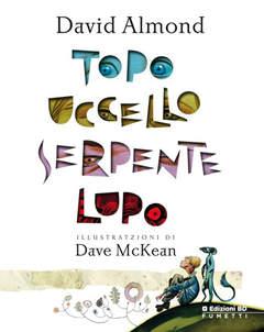 Copertina TOPO UCCELLO SERPENTE LUPO n.0 - TOPO UCCELLO SERPENTE LUPO, BD EDIZIONI