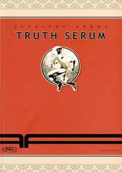 Copertina TRUTH SERUM SIERO DELLA VERITA n.0 - TRUTH SERUM SIERO DELLA VERITA, BD EDIZIONI