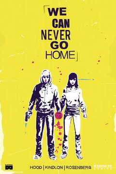Copertina WE CAN NEVER GO HOME n.0 - WE CAN NEVER GO HOME, BD EDIZIONI