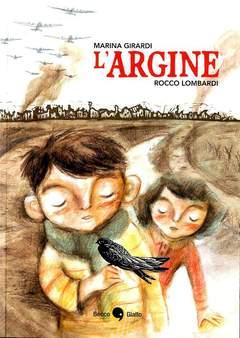 Copertina ARGINE n.0 - L'ARGINE, BECCO GIALLO