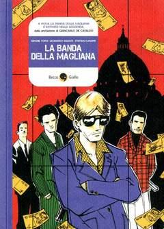 Copertina BANDA DELLA MAGLIANA n.0 - LA BANDA DELLA MAGLIANA, BECCO GIALLO