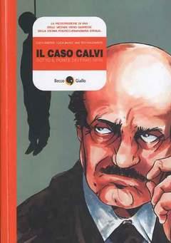 Copertina CASO CALVI n.0 - SOTTO IL PONTE DEI FRATI NERI, BECCO GIALLO