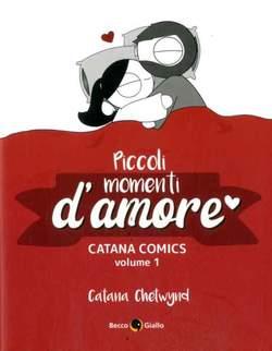 Copertina CATANA COMICS n.1 - PICCOLI MOMENTI D'AMORE, BECCO GIALLO