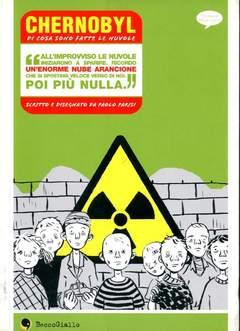 Copertina CHERNOBYL n.0 - DI COSA SONO FATTE LE NUVOLE, BECCO GIALLO