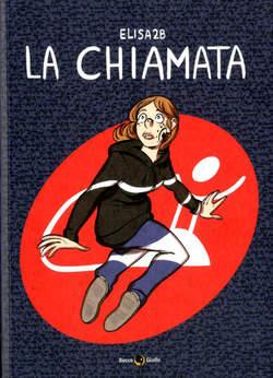 Copertina CHIAMATA n. - LA CHIAMATA, BECCO GIALLO