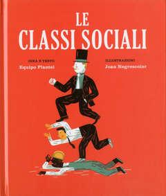 Copertina CLASSI SOCIALI n. - LE CLASSI SOCIALI, BECCO GIALLO