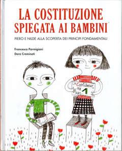 Copertina COSTITUZIONE SPIEGATA AI... n. - LA COSTITUZIONE SPIEGATA AI BAMBINI, BECCO GIALLO