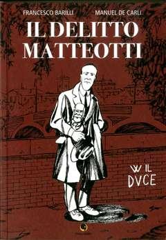 Copertina DELITTO MATTEOTTI n. - IL DELITTO MATTEOTTI, BECCO GIALLO