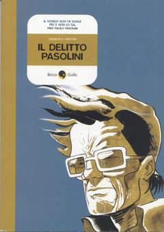 Copertina DELITTO PASOLINI NUOVA EDIZ. n.0 - DELITTO PASOLINI, BECCO GIALLO