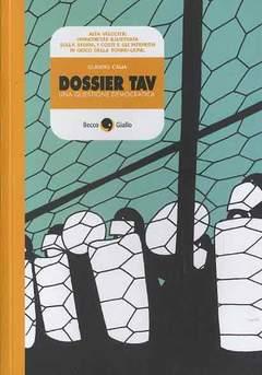 Copertina DOSSIER TAV n.0 - DOSSIER TAV, BECCO GIALLO