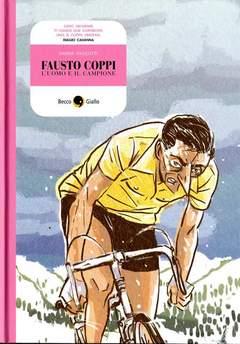 Copertina FAUSTO COPPI n.0 - L`UOMO, IL CAMPIONE, BECCO GIALLO