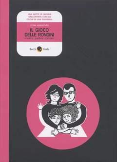 Copertina GIOCO DELLE RONDINI n.0 - GIOCO DELLE RONDINI, BECCO GIALLO