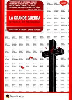 Copertina GRANDE GUERRA STORIA DI NESSUN n.0 - GRANDE GUERRA STORIA DI N, BECCO GIALLO