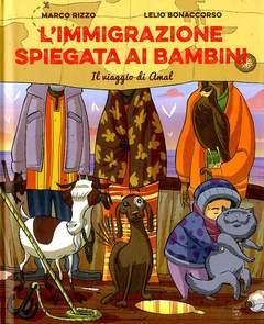 Copertina IMMIGRAZIONE SPIEGATA AI... n. - IL VIAGGIO DI AMAL, BECCO GIALLO