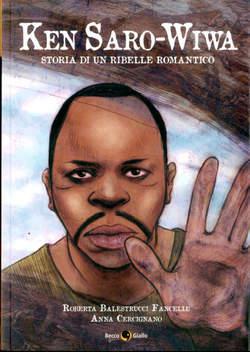 Copertina KEN SARO-WIWA n. - STORIA DI UN RIBELLE ROMANTICO, BECCO GIALLO