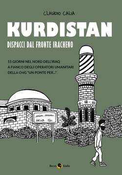 Copertina KURDISTAN DISPACCI DAL FRONTE n. - DISPACCI DAL FRONTE IRACHENO, BECCO GIALLO