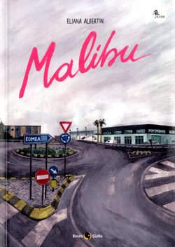 Copertina MALIBU n. - MALIBU, BECCO GIALLO