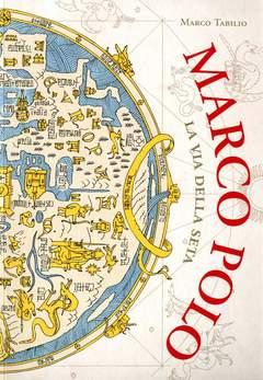 Copertina MARCO POLO n.0 - LA VIA DELLA SETA, BECCO GIALLO