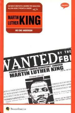 Copertina MARTIN LUTHER KING n.0 - COLLEZIONE BIOGRAFIE, BECCO GIALLO