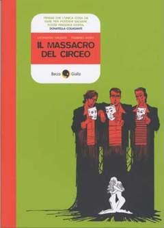 Copertina MASSACRO DEL CIRCEO n.0 - MASSACRO DEL CIRCEO, BECCO GIALLO