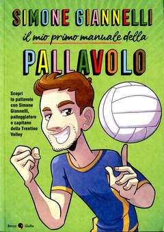Copertina MIO PRIMO MANUALE PALLAVOLO n. - IL MIO PRIMO MANUALE DELLA PALLAVOLO, BECCO GIALLO