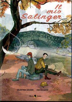Copertina MIO SALINGER n. - IL MIO SALINGER, BECCO GIALLO