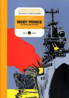Copertina MOBY PRINCE n.0 - MOBY PRINCE, BECCO GIALLO