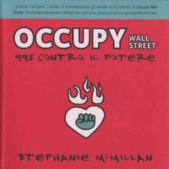 Copertina OCCUPY WALL STREET n.0 - OCCUPY WALL STREET, BECCO GIALLO