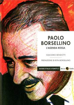 Copertina PAOLO BORSELLINO NUOVA EDIZION n. - PAOLO BORSELLINO, BECCO GIALLO