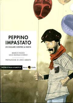 Copertina PEPPINO IMPASTATO N. Ed. a Col n. - UN GIULLARE CONTRO LA MAFIA, BECCO GIALLO