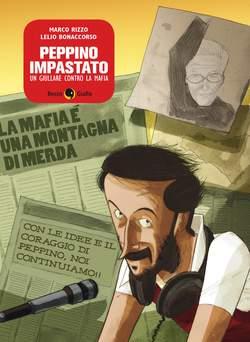 Copertina PEPPINO IMPASTATO Ed. a Colori n. - UN GIULLARE CONTRO LA MAFIA, BECCO GIALLO
