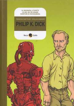 Copertina PHILIP K. DICK n.0 - PHILIP K. DICK, BECCO GIALLO