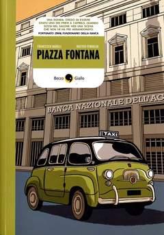 Copertina PIAZZA FONTANA n.0 - 1969-2009: LA STRAGE ITALIANA, QUARANT'ANNI DOPO, BECCO GIALLO
