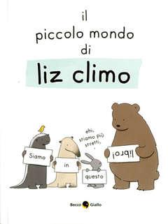 Copertina PICCOLO MONDO DI LIZ n. - PICCOLO MONDO DI LIZ, BECCO GIALLO