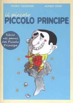 Copertina PICCOLO PICCOLO PRINCIPE n.0 - IL PICCOLO, PICCOLO PRINCIPE, BECCO GIALLO