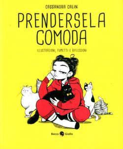 Copertina PRENDERSELA COMODA n. - ILLUSTRAZIONI, FUMETTI E RIFLESSIONI, BECCO GIALLO