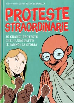 Copertina PROTESTE STRAORDINARIE n. - 30 GRANDI PROTESTE CHE HANNO FATTO (E FANNO) LA STORIA, BECCO GIALLO