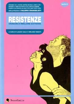 Copertina RESISTENZE n.0 - RESISTENZE - CRONACHE DI RIBELLIONE QUOTIDIANA, BECCO GIALLO