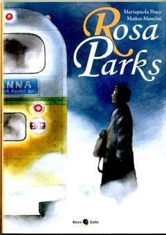 Copertina ROSA PARKS n. - ROSA PARKS, BECCO GIALLO