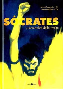 Copertina SOCRATES n. - L'IMMORTALITA' DELLA RIVOLTA, BECCO GIALLO